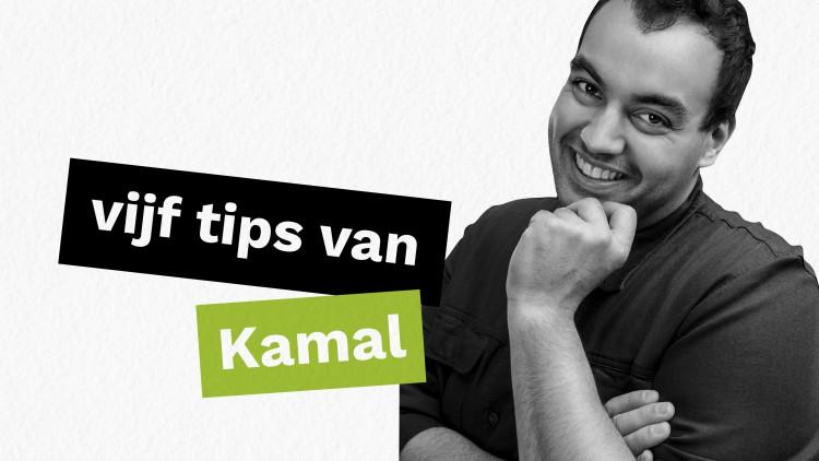 Ondernemerstips van Kamal Kharmach